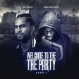 Dave East x Kiing Shooter - Welcome To The Party (Robbery)(Remix)