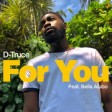 D-Truce x Bella Alubo - For You