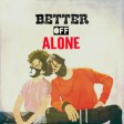 Ayo x Teo - Better Off Alone