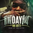 Yak Gotti - First Day Out