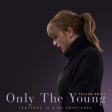 Taylor Swift - Only The Young (Featured in Miss Americana )