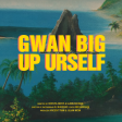 Roy Woods - Gwan Big Up Urself