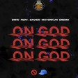 DMW x Davido x Mayorkun x Dremo - On God