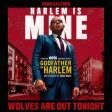 Godfather of Harlem x Snoh Aalegra - Wolves Are Out Tonight