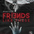 Popcaan - Friends Like These