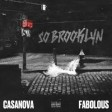 Casanova x Fabolous - So Brooklyn