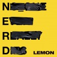 NERD - Lemon Ft Rihanna
