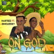 Harteez x Zinoleesky - On God