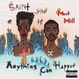 SAINt JHN x Meek Mill - Anything Can Happen