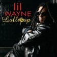 Lil Wayne x Static Major - Lollipop